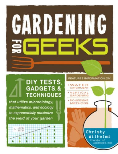 Read more about the article Announcing Gardening For Geeks Book!