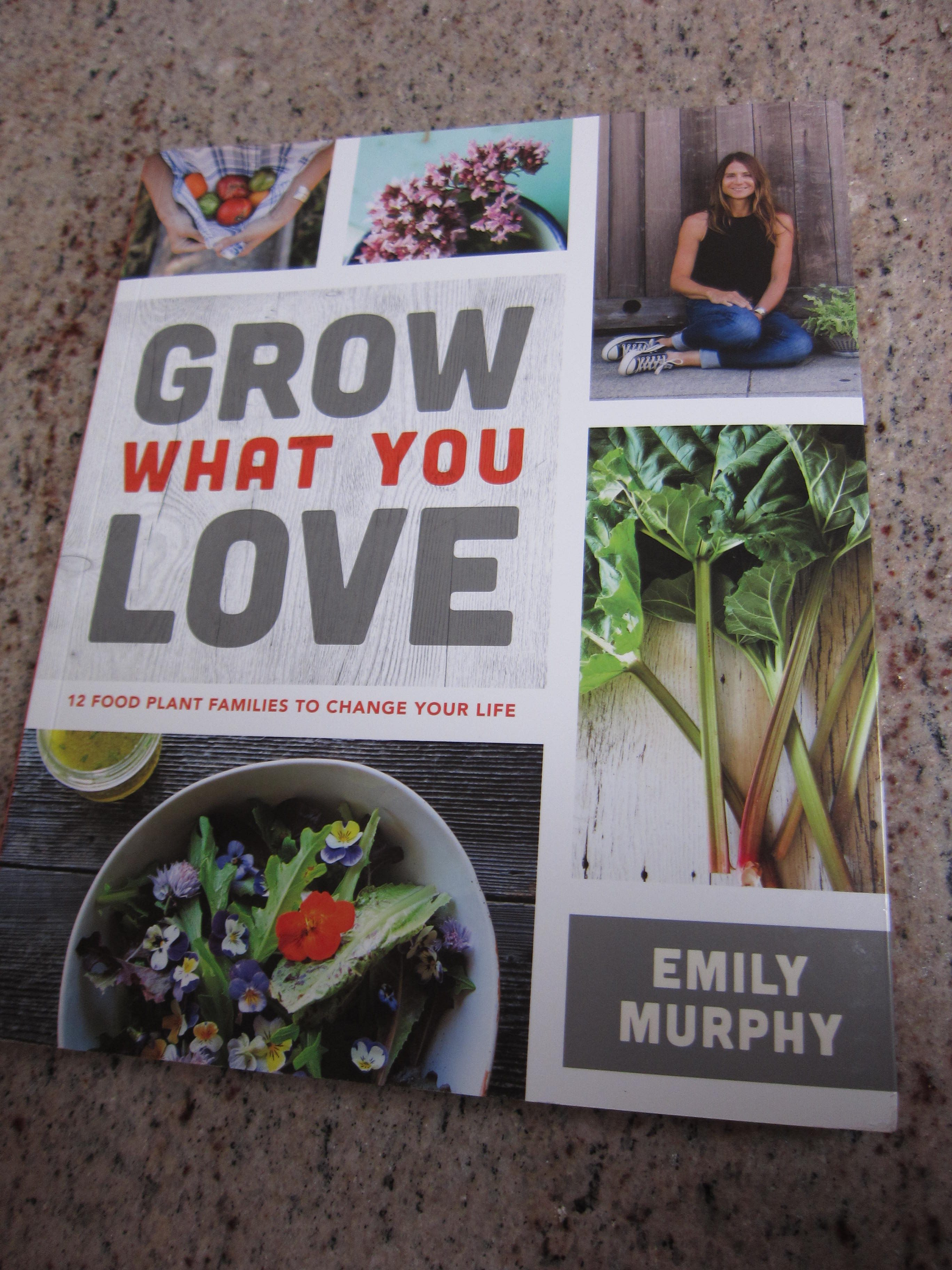 Grow What You Love Emily Murphy Cover1