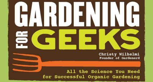 Read more about the article Gardening for Geeks Returns