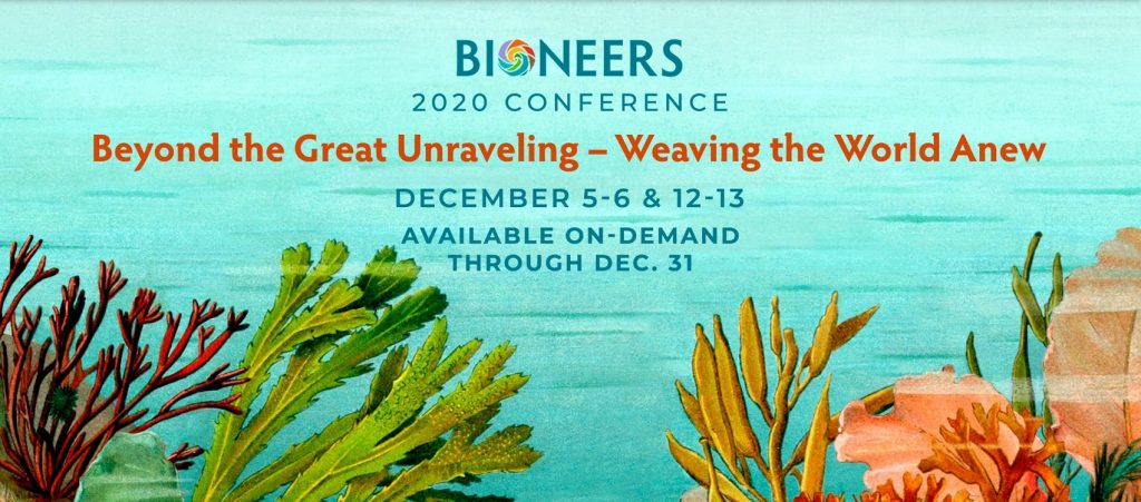 Bioneers Conference 2020