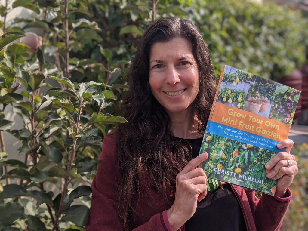 Christy Wilhelmi Grow Your Own Mini Fruit Garden