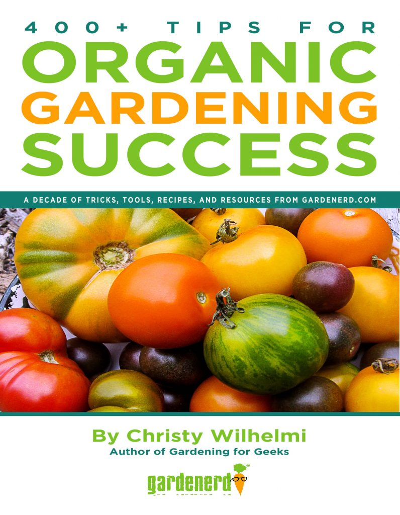 400+ Tips for Organic Gardening Success