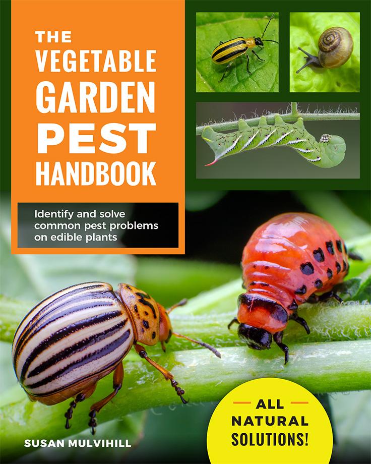 Vegetable Garden Pest Handbook